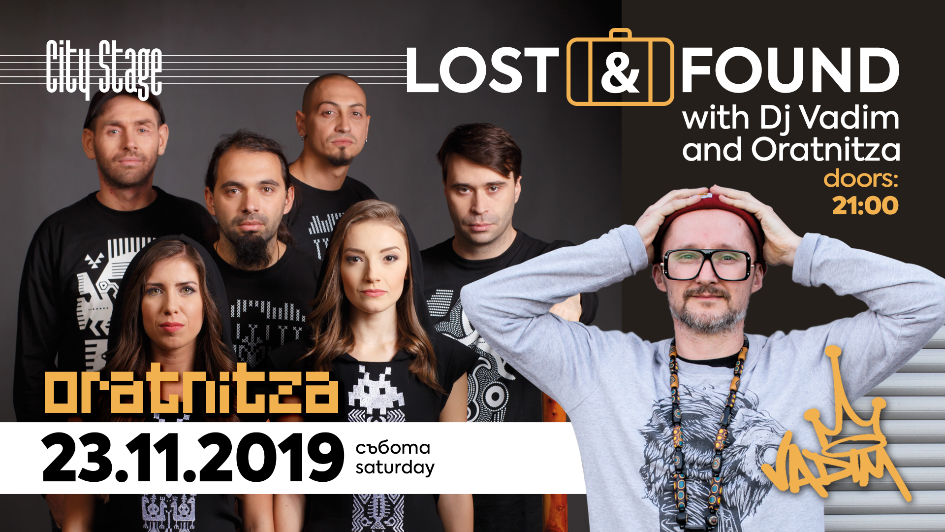Lost & Found: DJ Vadim + Oratnitza | City Stage