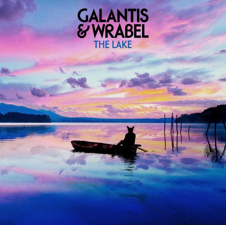 """Galantis & Wrabel ИЗДАДОХА """"The Lake"""""""