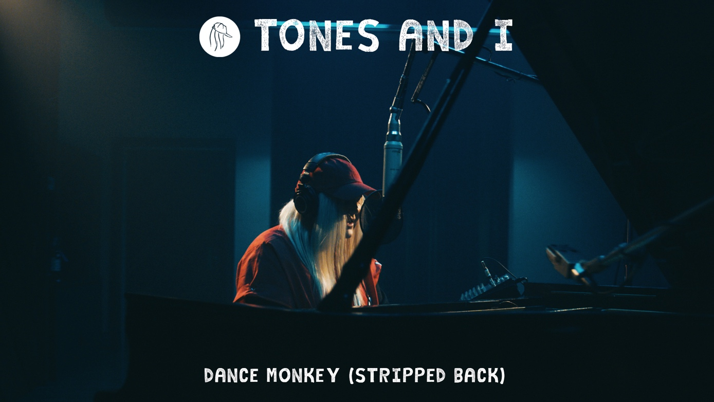 TONES AND I - DANCE MONKEY (STRIPPED BACK)