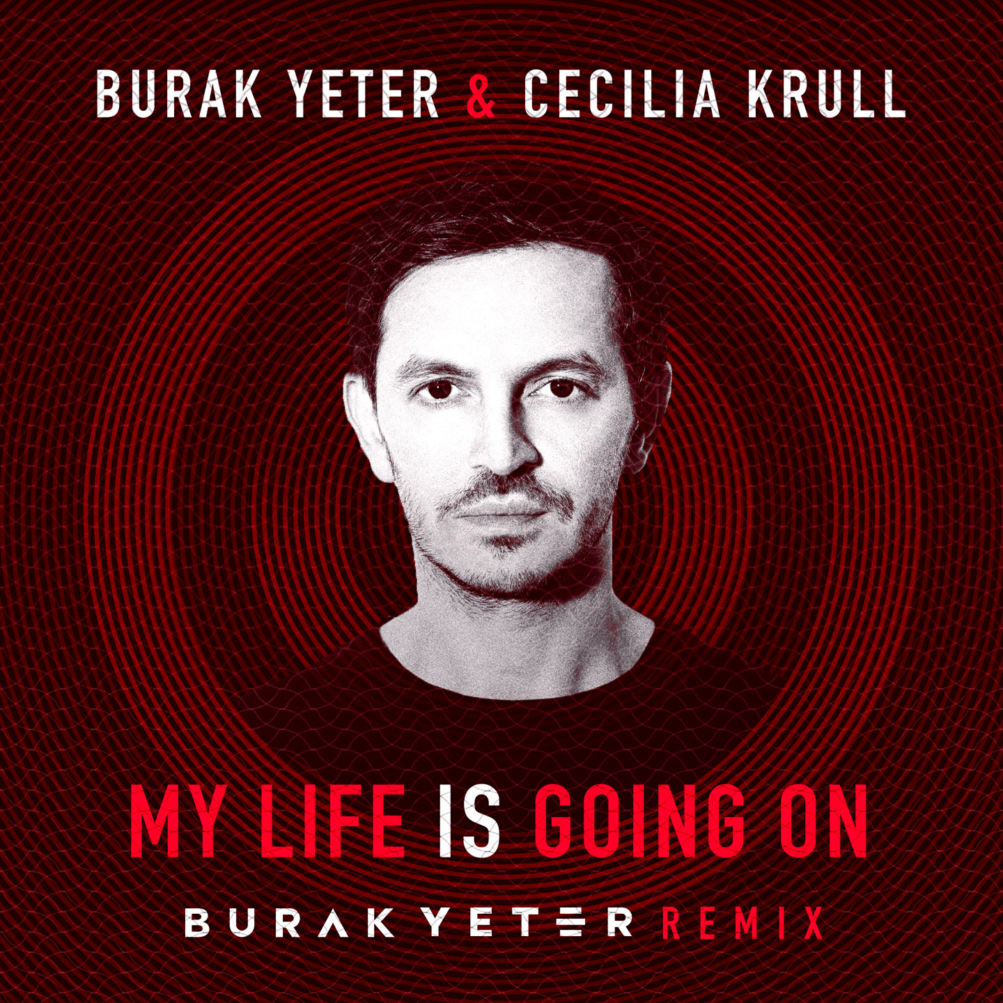 Burak Yeter & Cecilia Krull - My Life Is Going On (Burak Yeter Remix) (Lyric Video)