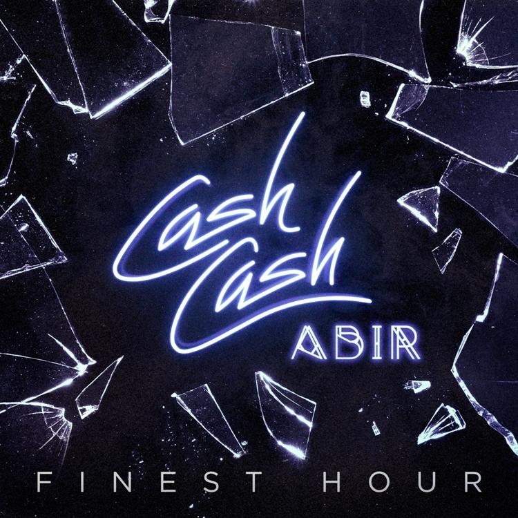 Cash Cash - Finest Hour (feat. Abir) [Official Video]