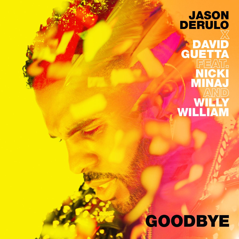 "Jason Derulo, David Guetta, Nicki Minaj и Willy William in ""Goodbye"""
