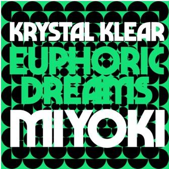 Krystal Klear издава ново EP под името EUPHORIC DREAMS.MIYOKI