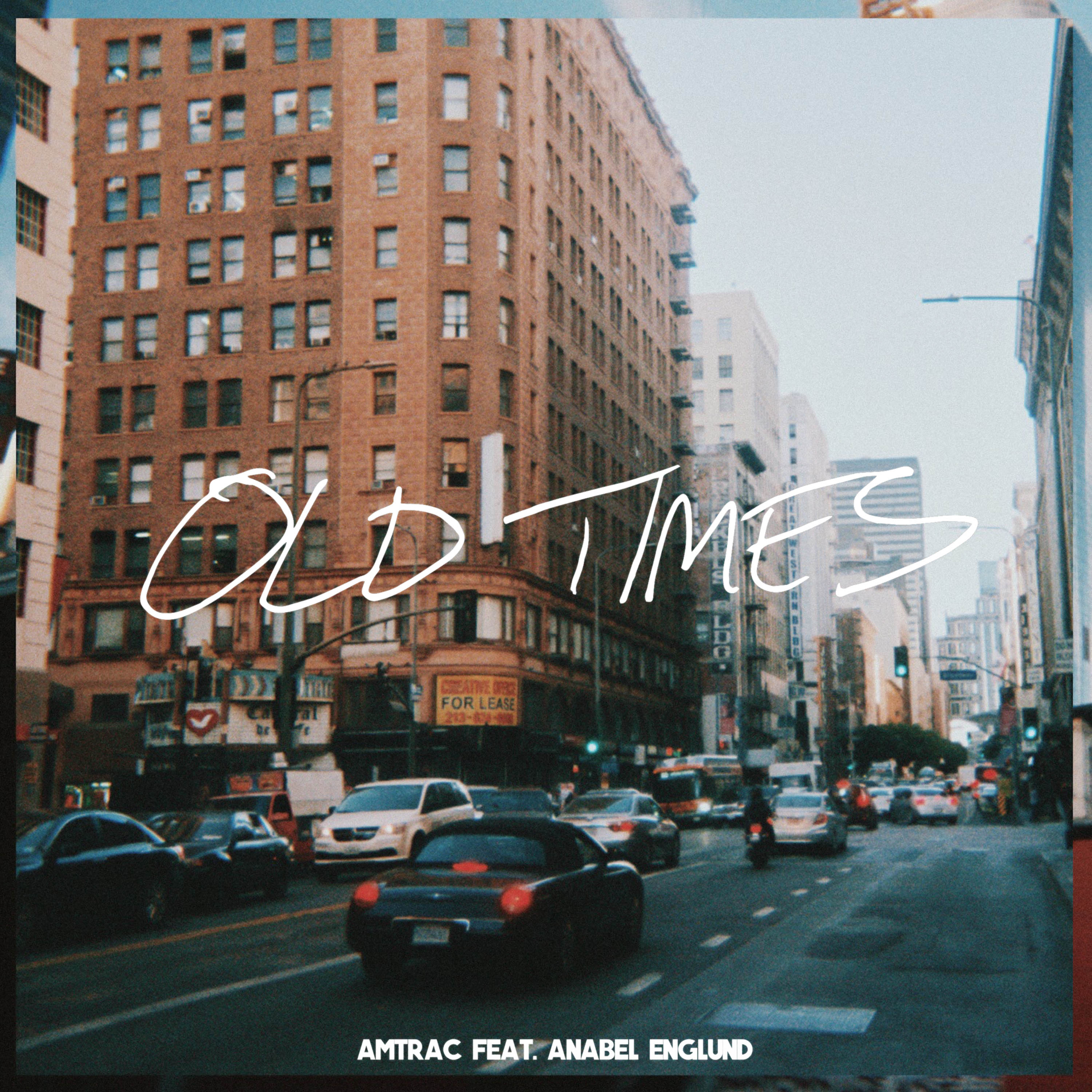 Amtrac - Old Times (feat. Anabel Englund) [Official Audio]