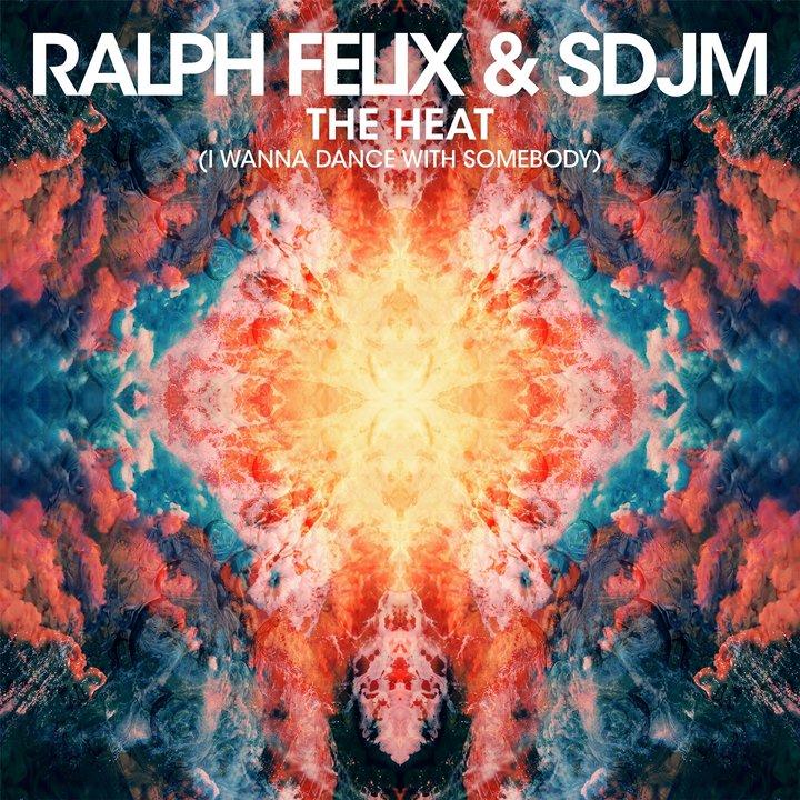"""""""The Heat (I Wanna Dance With Somebody)"""" е новото предложение от Ralph Felix & SDJM"""