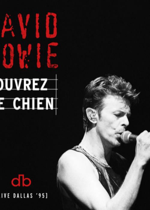 """DAVID BOWIE - """"OUVREZ LE CHIEN"""""""