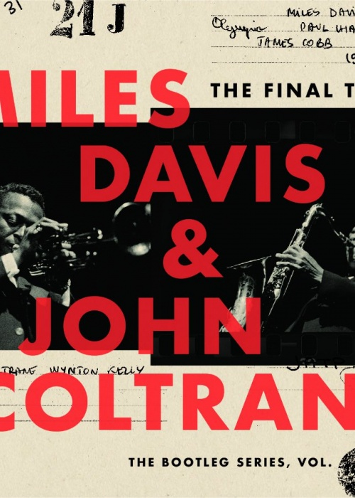 """Miles Davis & John Coltrane -""The Final Tour: The Bootleg Series, Vol. 6"""