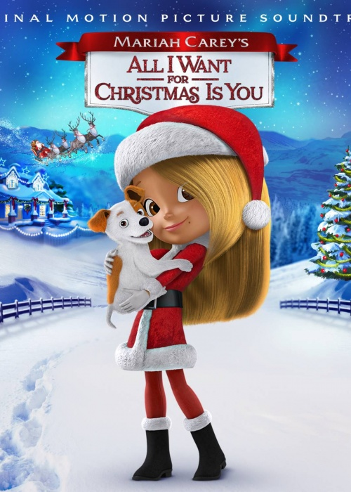 "Various Artists -""ALL I WANT FOR CHRISTMAS IS YOU"" Soundtrack"