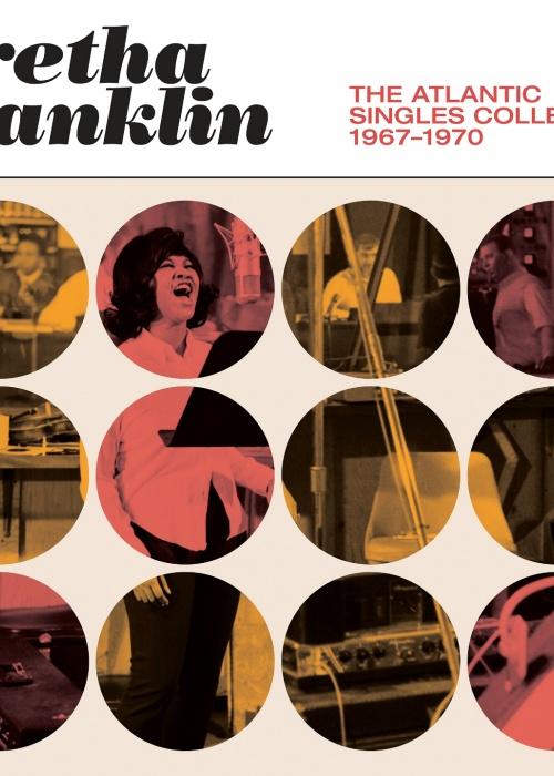 "Aretha Franklin ""The Atlantic Singles 1967-1970"""