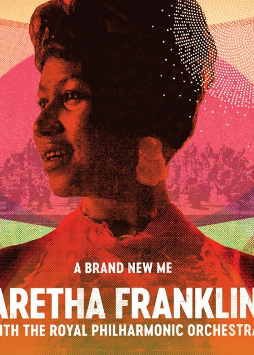 "ARETHA FRANKLIN & ROYAL PHILHARMONIC ORCHESTRA - ""A Brand New Me"""