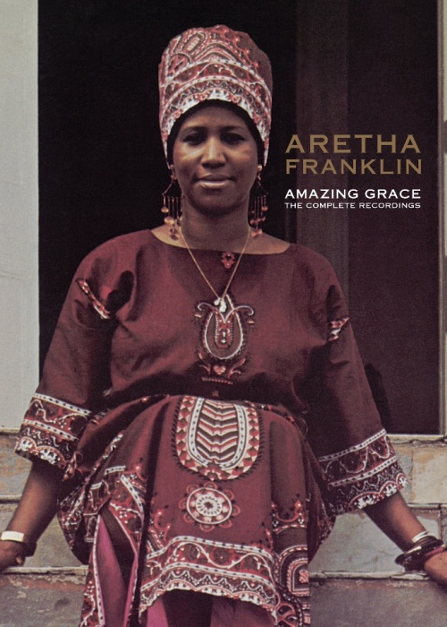 """Aretha Franklin - """"Amazing Grace: The Complete Recordings"""""""