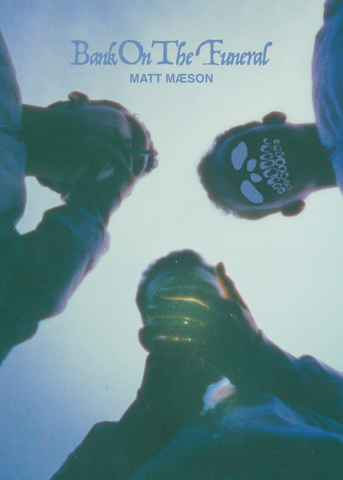 "Matt Maeson - ""Bank On The Funeral"""