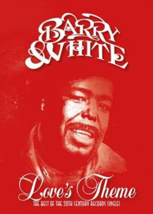 "BARRY WHITE - ""Love's Theme: The Best Of The 20th Century Records Singles"""