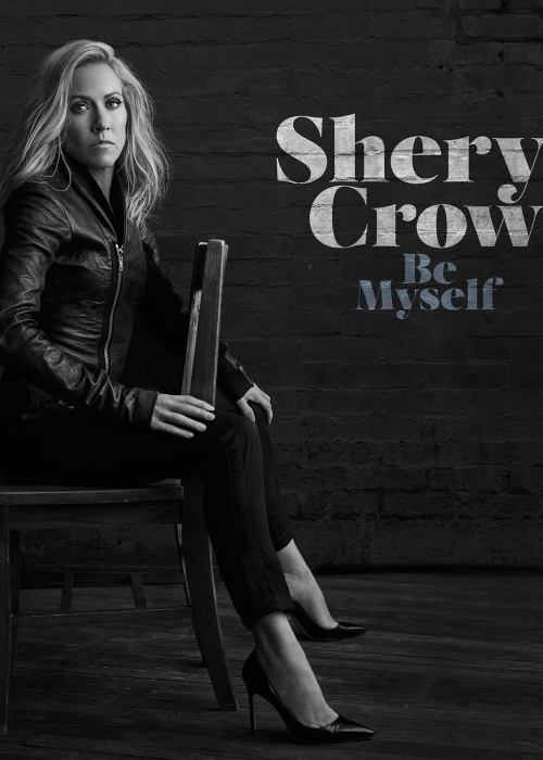 "Sheryl Crow  - ""Be Myself"""