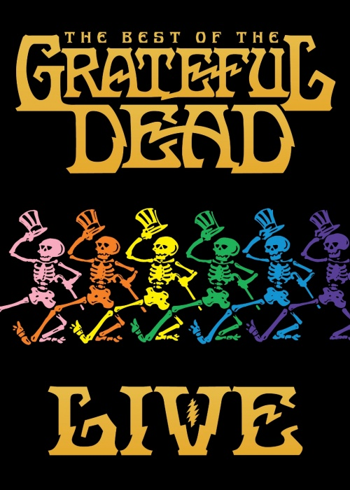 "Grateful Dead - ""The Best Of The Grateful Dead Live"""