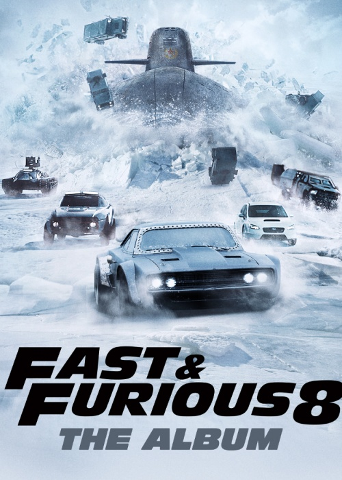 "Various Artists - ""FAST & FURIOUS 8: THE ALBUM"""