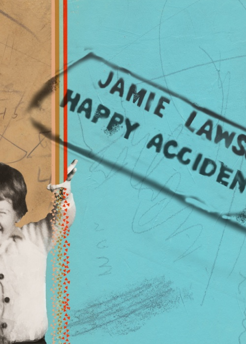 "JAMIE LAWSON - ""HAPPY ACCIDENTS'"