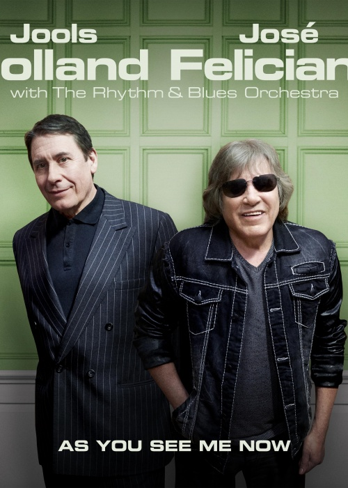 "Jools Holland & José Feliciano - ""As You See Me Now"""
