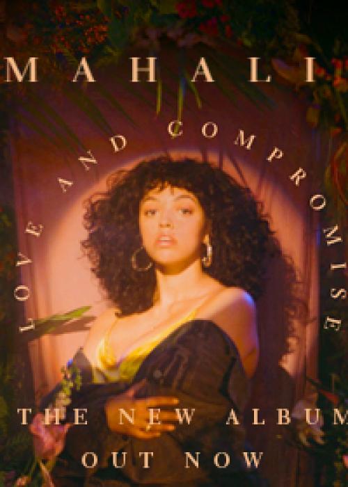"Mahalia - ""Love & Compromise"""