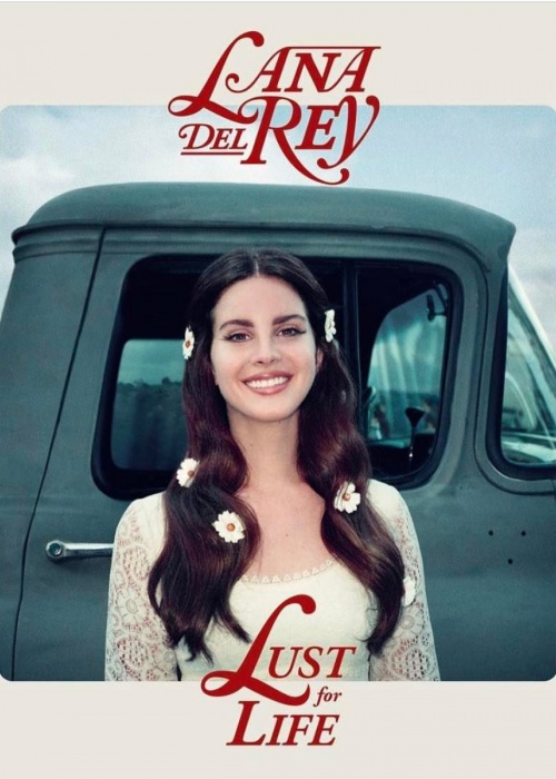 "Lana Del Rey - ""Lust For Life"""