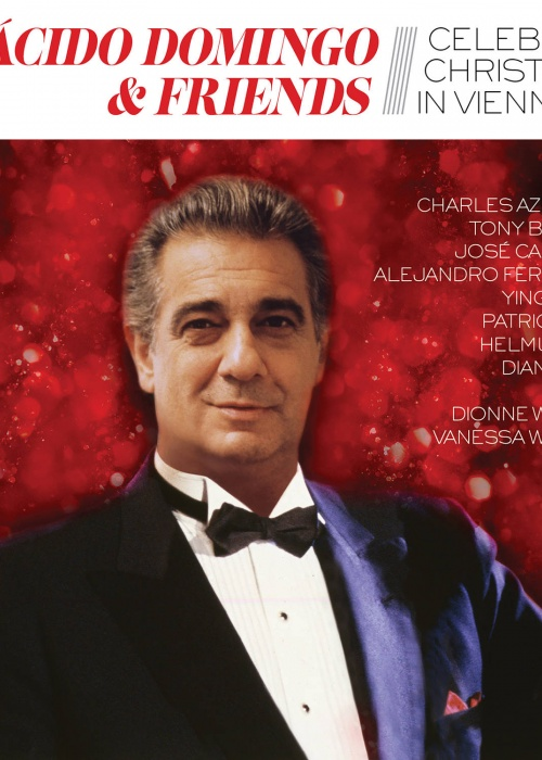 "Plácido Domingo - ""Plácido Domingo & Friends Celebrate Christmas in Vienna"""