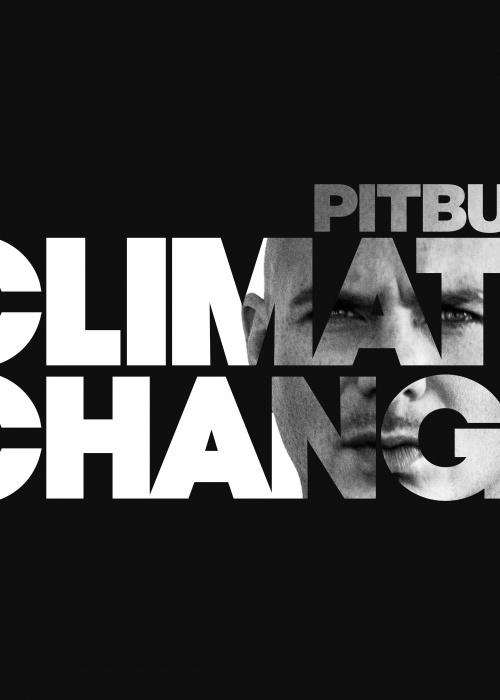 "Pitbull - ""Climate Change"""