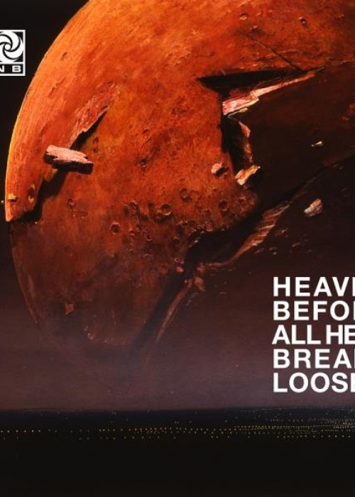 "Plan B - ""Heaven Before All Hell Breaks Loose"""