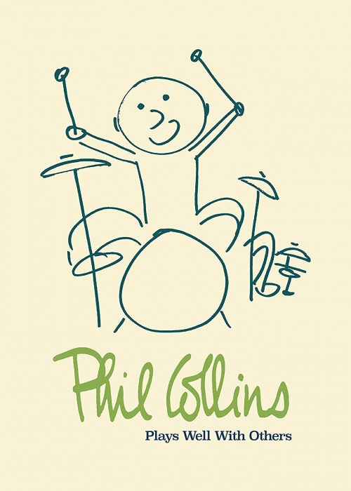 """Phil Collins - """"Plays Well With Others"""""""