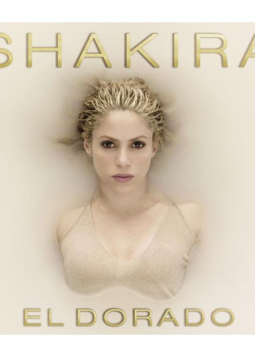 """Shakira - """"El Dorado"""""""