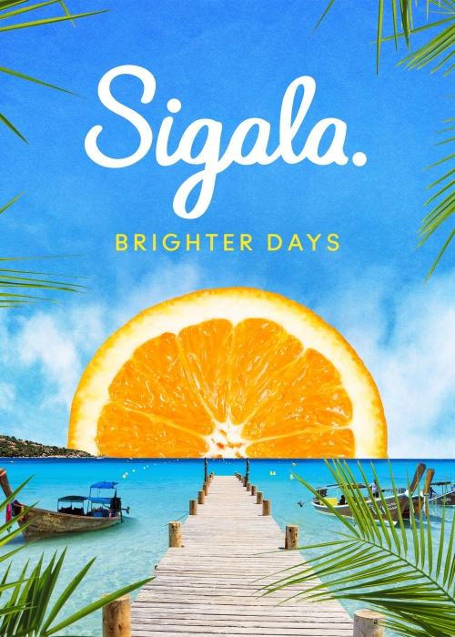 Sigala - 'Brighter Days'