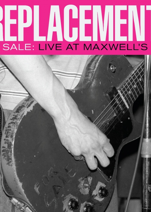 """The Replacements - """"For Sale: Live At Maxwell's 1986"""""""