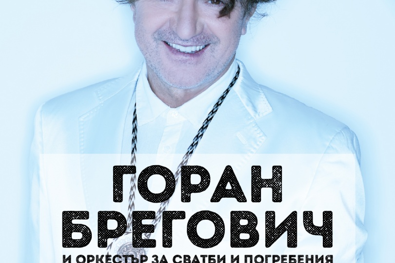 Goran Bregovic with concert in Plovdiv