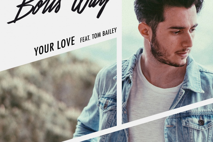 BORIS WAY YOUR LOVE (feat. Tom Bailey)